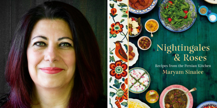Nightingales and Roses cookbook and Maryam Sinaiee