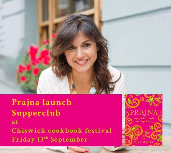 Prajna Indian Summer Feast & Book Launch with Mira Manek - Ayurvedic Indian Supper Club